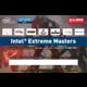 Intel Extreme Masters - kupón na hry a kredit do her v ceně 7452 Kč